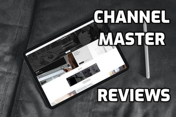 Channel Master Review