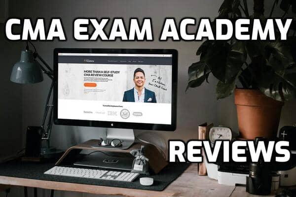 CMA Exam Academy Reviews