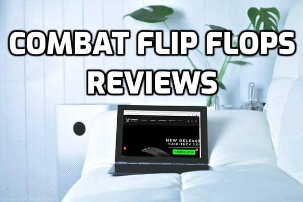 Combat Flip Flops Review