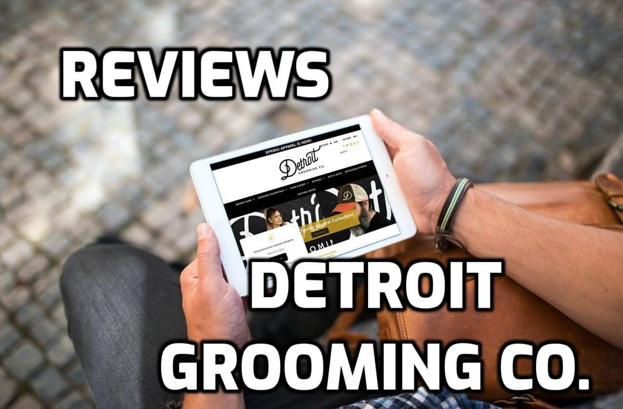 Detroit Grooming Review
