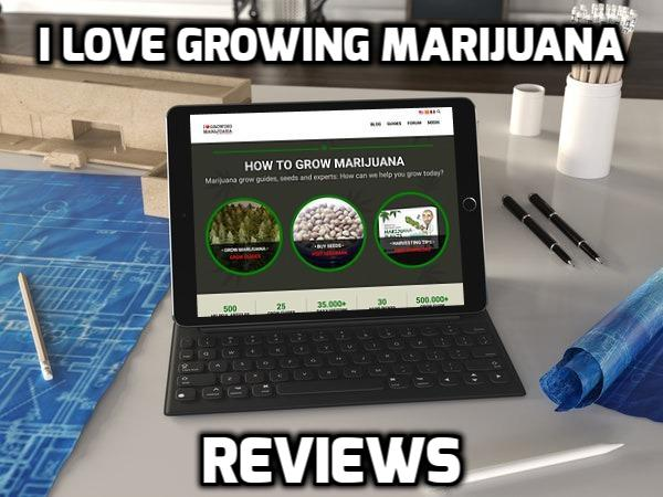 I Love Growing Marijuana Review