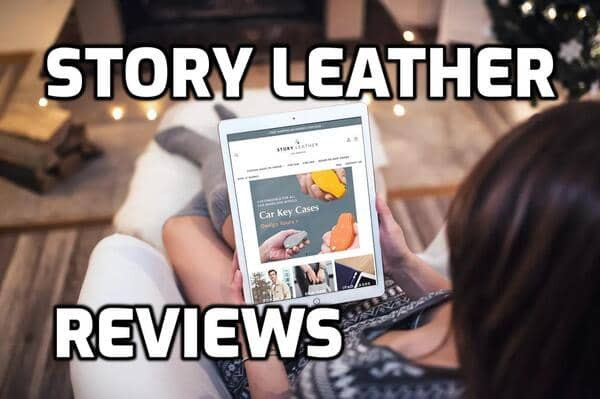 Story Leather Review