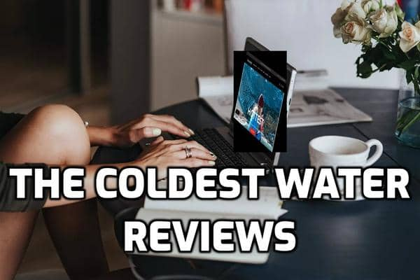 The Coldest Water Review