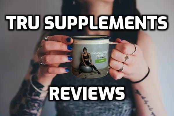 Tru Supplements Review