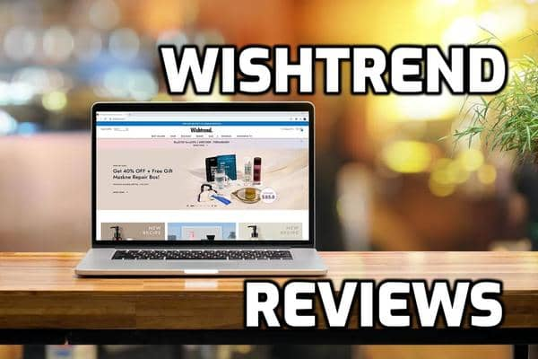 Wishtrend Reviews